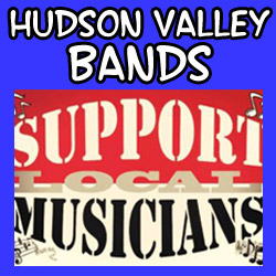 Hudson Valley Bands - Support Local Musicians